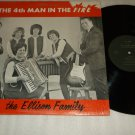 The Ellison Family  4th Man In The Fire  Christian  Private Label