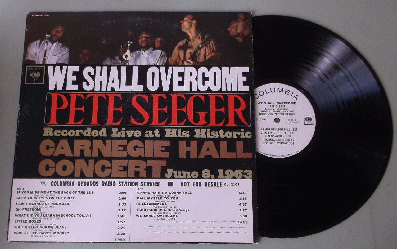 Pete Seeger  Carnegie Hall 1963 We Shall Overcome  COLUMBIA 2101  Folk LP