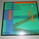 Houston All-City Symphony Orchestra - Harry Lantz - 2 Classical Records LP