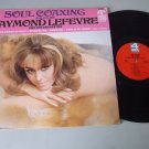 Raymond Lefever - Soul Coaxing  - 4 CORNERS 4244 Cheesecake Jacket  Record LP