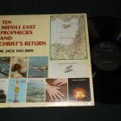 Ten Middle East Prophecies And Christ's Return - Dr. Jack Van Impe - Record LP