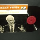 The Poems Of Robert Frost - DECCA 9033 -  Poetry Record LP