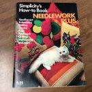 Simplicity's How-To-Book Needlework Plus Book -1974 - 96 Pages