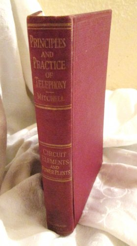 Vintage First Edition Principles and Practice of Telephony 1923