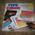 Type & Color - A Handbook of Creative Combinations
