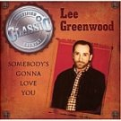 Lee Greenwood-Somebody's Gonna Love You CBUJ-611 SDC39