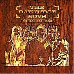 Oak Ridge Boys-On The Sunny Banks HALL-70312 SDC52