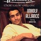 The Highlander-Unholy Alliance-Feat Adrian Paul KM-1020 AAW18