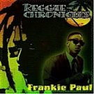 Frankie Paul-Reggae Chronicles-One Man, Respect, Damsel ShipHALL-70614 R9