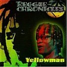 Yellowman-Reggae Chronicles-Feat Dedicated To You HALL-70608 R29