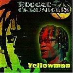 Yellowman-Reggae Chronicles-Feat Dedicated To You HALL-70608 R29