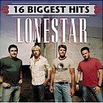 Lonestar-16 Biggest Hits-Tequila Talkin BNA-1137 C61