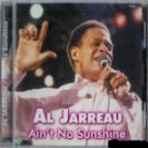 Al Jarreau-Aint' No Sunshine-Feat Come Rain or Come Shine ART-538 RB2
