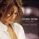 Celine Dion-My Love-Essential Collection SONY-1074 RPO14
