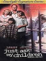Just Ask My Children-Virginia Madsen, Jeffrey Nordling- STR-2351 MSR35