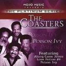The Coasters-Poison Ivy-Along Came Jones, Love Potion # 9 - Mojo-40003 RB46