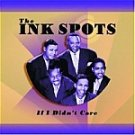 The Ink Spots-If I Didn't Care-Swing High, Swing Low, Slap That Bass -HALL-70411 RB56