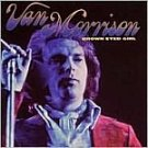 Van Morrison-Brown Eyed Girl-Feat Goodbye Baby (Baby Goodbye) - ART-476 RP107