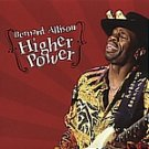 Bernard Allison-Higher Power-Feat Stay With Me Tonight -  RUF-1092 B7