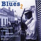Born With The Blues-Feat Muddy Waters, John Lee Hooker, Buddy Guy -HALL-70001 B14