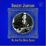 Robert Johnson-Me & The Devil Blues-Walkin Blues, Preachin Blues - HALL-70412 B29