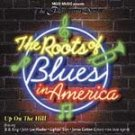 The Roots of Blues In America-Up On The Hill- Big Bill Broonzy, James Cotton - Mojo-70027 B33