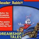 Reader Rabbit: Dreamship Tales (Ages 3-8) CD-ROM for Win/Mac - NEW in SLEEVE
