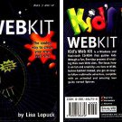 Kids WEBKIT (Ages 7+) CD-ROM for Win/Mac - NEW in SLV