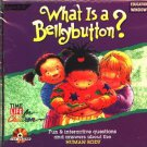 What is a Bellybutton? (Ages 3-8) CD-ROM for Windows - NEW in SLEEVE