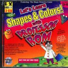 Let's Learn Shapes & Colors! with Professor ROM (Ages 3-8) PC-CD - NEW in SLEEVE