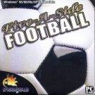 Five-A-Side FOOTBALL PC-CD Win95-XP - NEW in SLV