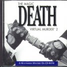 The Magic Death: Virtual Murder 2 PC-CD for Windows - NEW in SLEEVE