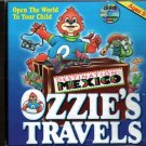 Ozzie's Travels: Destination Mexico (Ages 5-10) CD-ROM Win/Mac - NEW in JC