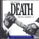 The Magic Death: Virtual Murder 2 PC-CD for Windows - NEW CD in SLEEVE