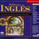 Hablémos Inglés 7.0 (3CDs) for Windows - NEW CDs in SLEEVE