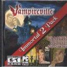 Immortal 2 Pack: Vampireville & Vampire Brides (PC-CD, 2012) - NEW Sealed JC