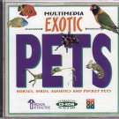 Multimedia Exotic PETS CD-ROM for Win/Mac - NEW Sealed Jewel Case