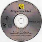 Singletrak Mind: Interactive Mountain Bike CD-ROM for Win/Mac - NEW CD in SLEEVE