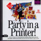 Party in a Printer! CD-ROM for Win/Mac - NEW CD in SLEEVE