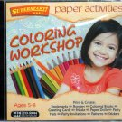 Paper Activities: Coloring Workshop (Ages 5-8) CD-ROM for Win/Mac - NEW in JC