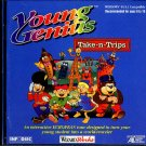 Young Genius: Take-n-Trips (Ages 6-10) (PC-CD, 1995) Windows - NEW CD in SLEEVE