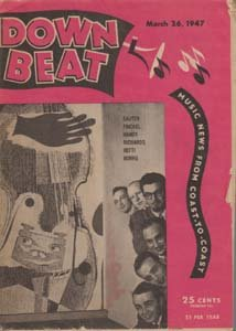 Down Beat - March 26, 1947 - Arrangers Issue Sauter, Finckel, Handy, Richards, Hefti, Burns on cover