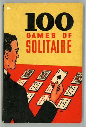 100 Games of Solitaire, by Helen Coops, softcover, 1939