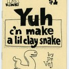 Yuh C'n Make A Lil Clay Snake mini comic T.K. Atherton, 1989
