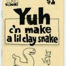 Yuh C'n Make A Lil Clay Snake mini comic T.K. Atherton, 1989
