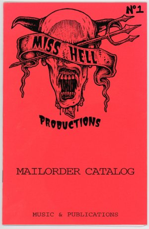 Miss Hell Productions catalog #1 Jeff Gaither cover 1992 punk