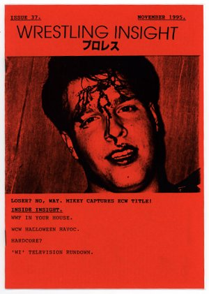 Wrestling Insight #37 bloody Mikey Whipwreck cover 1995