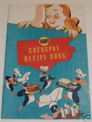 Sears Coldspot Recipe Book