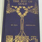 The Pot of Gold and Other Missionary Stories for Junior Boys and Girls by P. Kretzmann