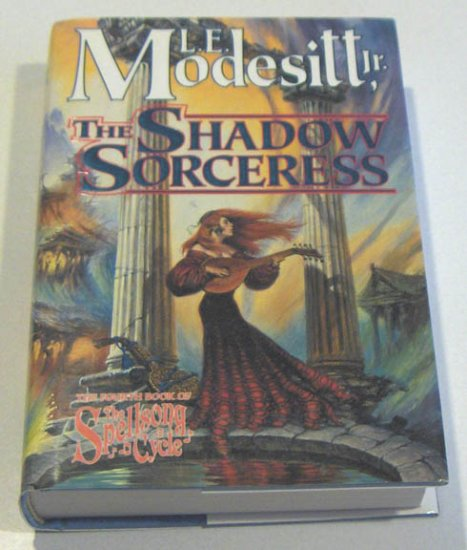 The Shadow Sorceress by Modesitt, L.E. Jr.
